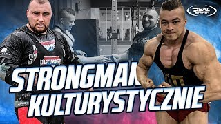 Strongman kulturystycznie - Karwat x Czechowicz