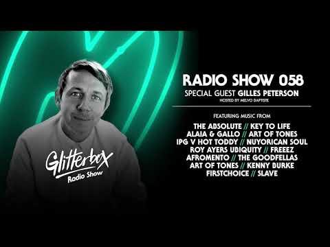 Glitterbox Radio Show 058: w/ Gilles Peterson
