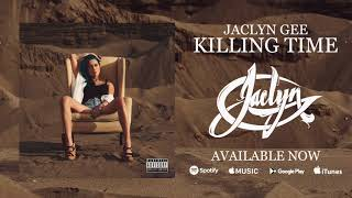Jaclyn Gee - Killing Time