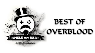Best of Spiele mit Bart: Overblood (Game One/RBTV)