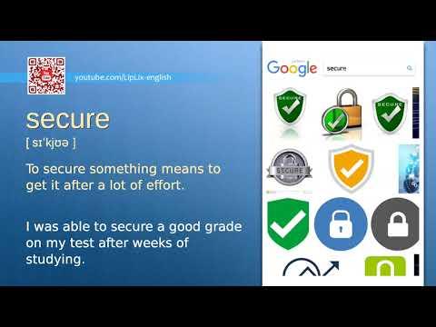 Secure : B2 level english vocabulary lesson, www.LipLix.com