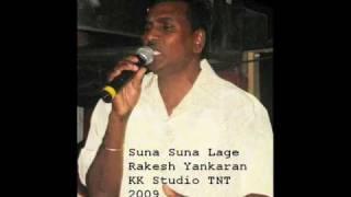 Rakesh Yankaran 2009-Suna Suna Lage