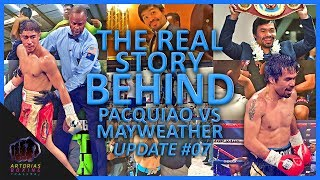 The Real Story Behind Pacquiao vs Mayweather (Update #07 | Documentary) Pacquiao x Jessie Vargas