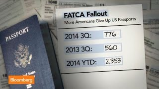 FATCA: Why Some Renounce U.S. Citizenship Over Taxes