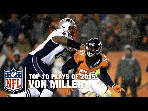 Top 10 Von Miller Plays of 2015 | NFL