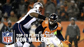 Top 10 Von Miller Plays of 2015 | NFL