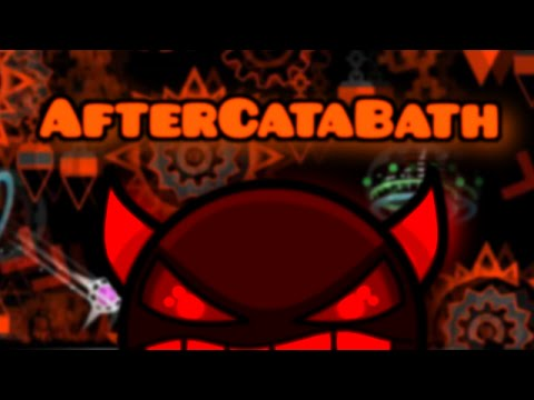 AfterCataBath - CATACLYSM, BLOODBATH & AFTERMATH COMBINED (ULTRA NEARLY POSSIBLE DEMON)