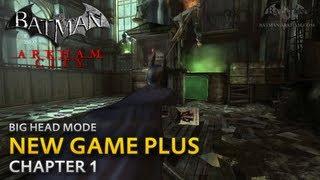 Batman: Arkham City - New Game Plus - Chapter 1 - Two-Face