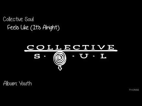 """Collective Soul  -  Feels Like It's Alright   """"Album: Youth"""" HD"""