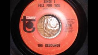 The Rebounds - Since I Fell For You