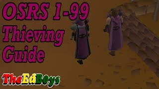 OSRS 1-99 Thieving Guide | Updated Old School Runescape Thieving Guide