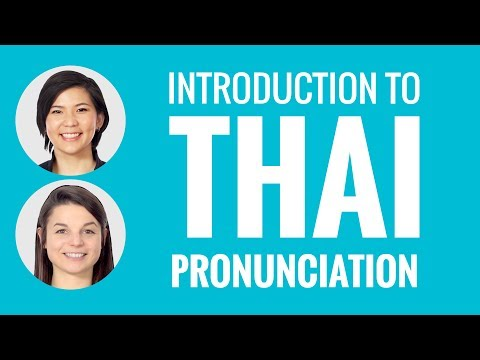 Introduction to Thai Pronunciation
