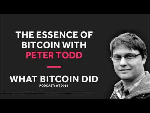 Peter Todd On The Essence Of Bitcoin