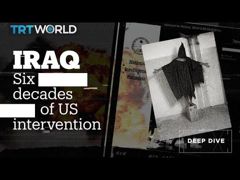 60 years of US intervention in Iraq explained in 10 minutes