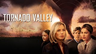 Tornado Valley - Full Movie