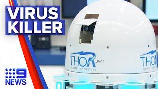 Coronavirus: New UV robot to kill pathogens | 9 News Australia