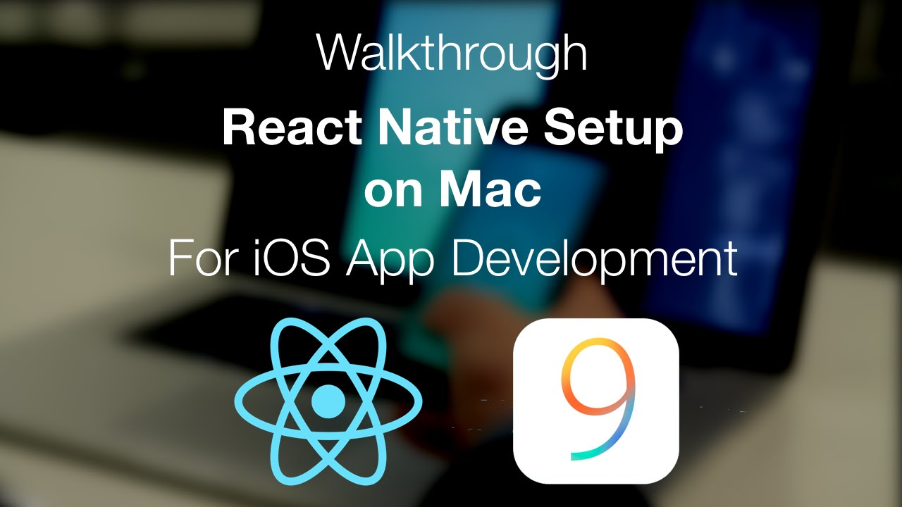 React Native Install on Mac for iOS Development | Mobile Arena