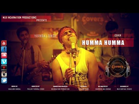 Humma Humma || Cover || YUVHRAJ SINGH