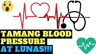 Tamang blood pressure at lunas sa blood pressure!