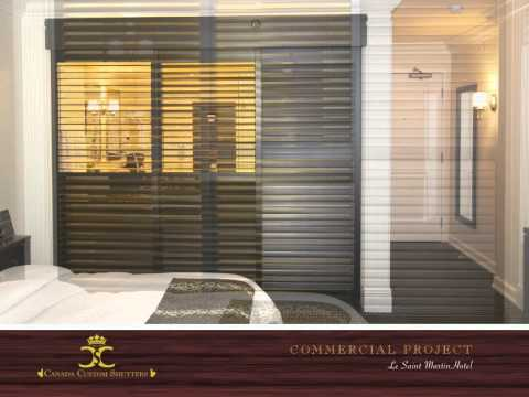 Canada Custom Shutters Project - Saint Martin Hotel Quebec