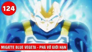 MIGATTE BLUE VEGETA  - Sức mạnh mới phá vỡ giới hạn của Vegeta được Daishinkan công nhận