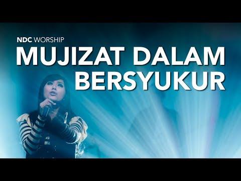 NDC Worship - Mujizat Dalam Bersyukur (Live Performance Video)
