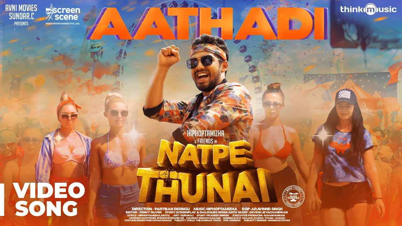Download Natpe Thunai | Aathadi Video Song | Hiphop Tamizha | Anagha | Sundar C