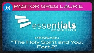 The Holy Spirit and You, Part 2