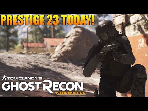 Afternoon Ghost War Entertainment! | Prestige 23 TODAY! | Ghost Recon Wildlands PVP 18 + Content