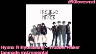 [instrumental+DL] Hyuna ft Hyunseung-Trouble Maker [no vocal]