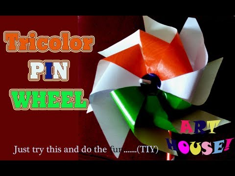 How to Make Tricolour Pinwheel for Republic or Independence Day by Art House