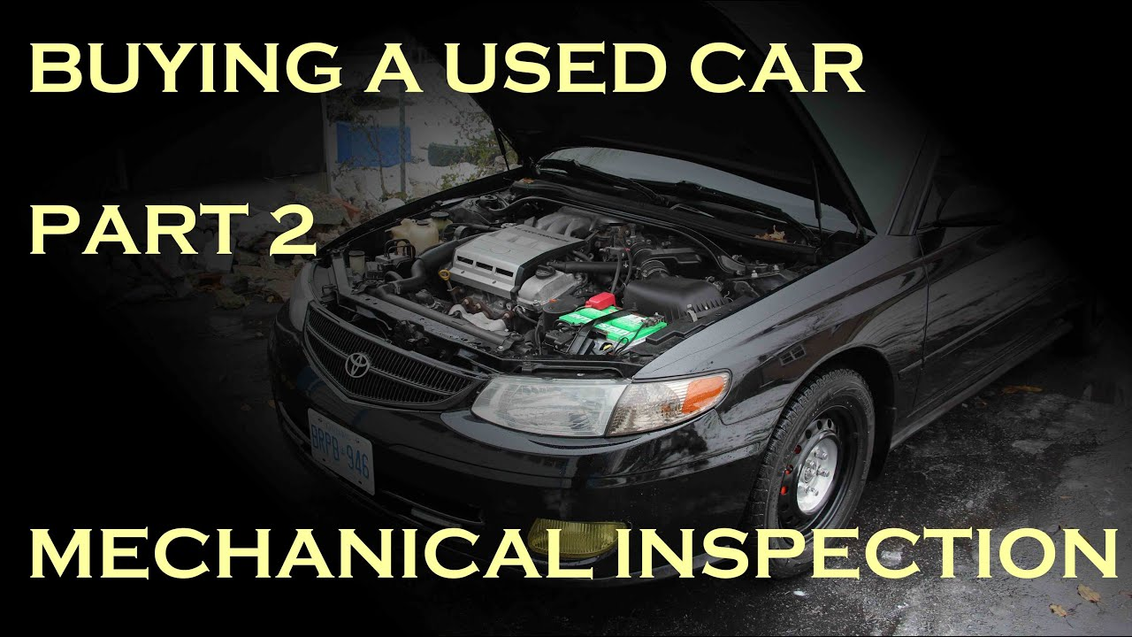 Buying a Used Car - Part 2: Mechanical Inspection - YouTube