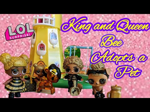 LOL Surprise King and Queen Bee Adopts a Pet | LOL Queen Bee Family Episode 2