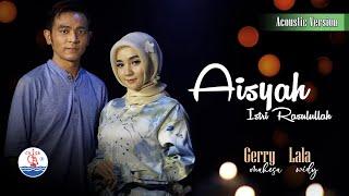 Gerry Mahesa feat. Lala Widy - Aisyah Istri Rasulullah (Official)