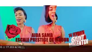 SOIREE SAINT VALENTIN AVEC AIDA SAMB RV LE 14 FEV A L' ESCALE PRESTIGE DE MBOUR
