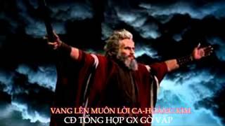 VANG LÊN MUÔN LỜI CA-HOÀNG KIM-CĐTH GX Gò Vấp.