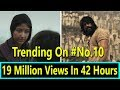 KGF Trailer Is Trending NOW And It Gets Over 19 Million Views In 42 Hours