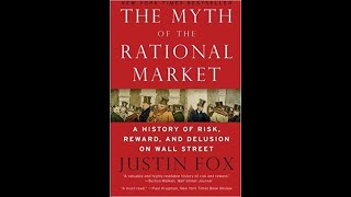 Justin Fox on the Rationality of Markets 07/13/2009