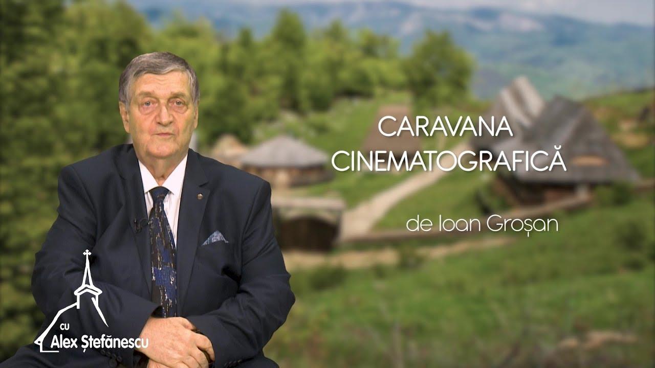 """Download Pagini despre satul românesc. """"Caravana cinematografică"""", de Ioan Groșan (19 05 2019)"""