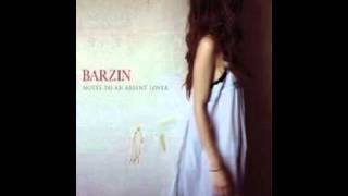 Barzin - When it falls apart