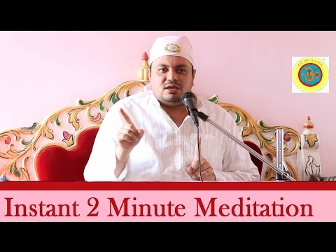 Instant 2 Minute Meditation.