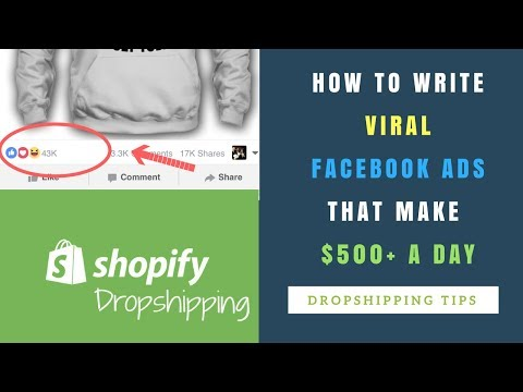 How to write VIRAL SHOPIFY FACEBOOK ADS That Can Make $500 A DAY