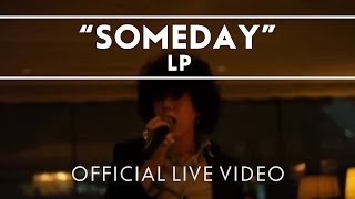 Смотреть клип Lp - Someday