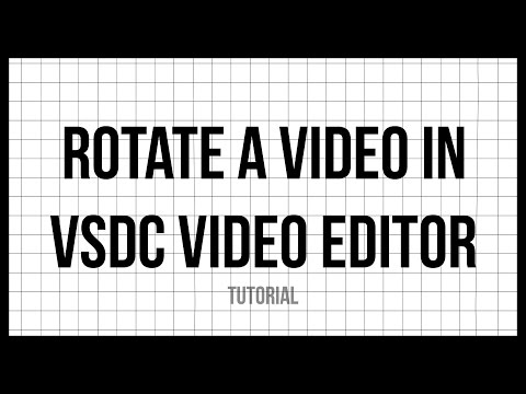 How To Rotate A Video In VSDC Video Editor