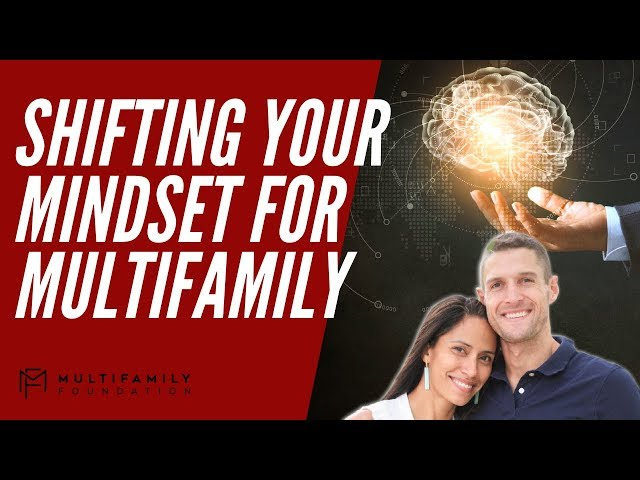 Shifting Your Mindset for Multifamily