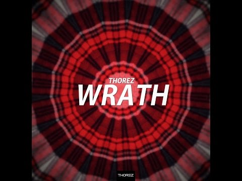 Thorez - Wrath (Original Mix)