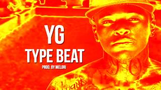 YG Type Beat x 2Chainz x Gucci Mane 2015 - Hell Of a Life (Prod. By Melori)