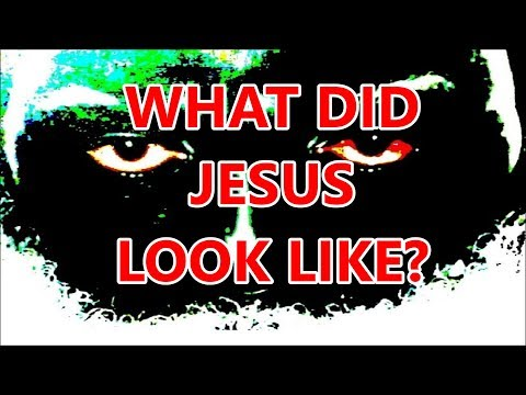 WHAT DID JESUS LOOK LIKE?: Response to Steven Anderson