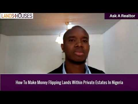 How To Make Money Flipping Lands Within Private Estates In Lagos