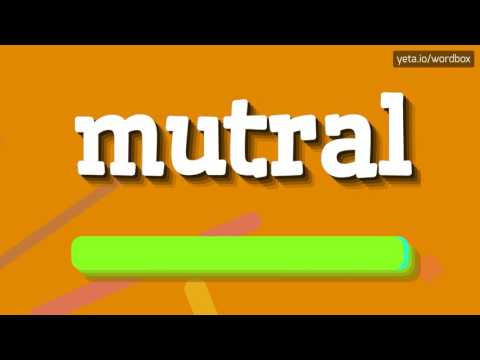 MUTRAL - HOW TO PRONOUNCE IT!?